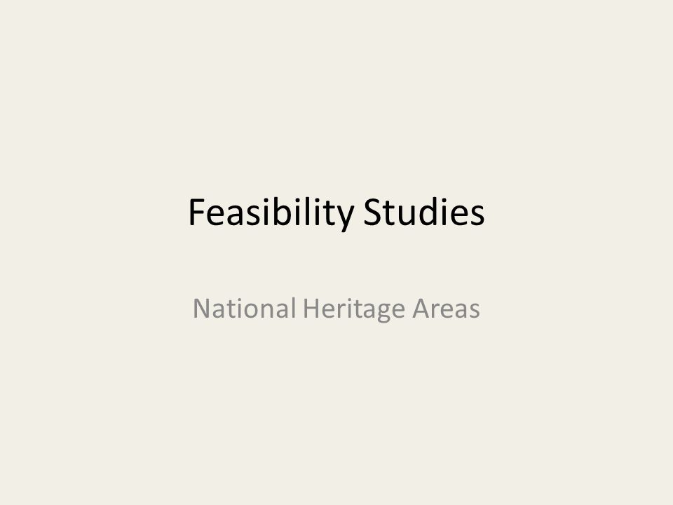 Feasibility Studies National Heritage Areas