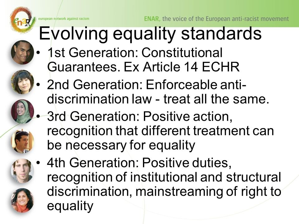 Evolving equality standards 1st Generation: Constitutional Guarantees.
