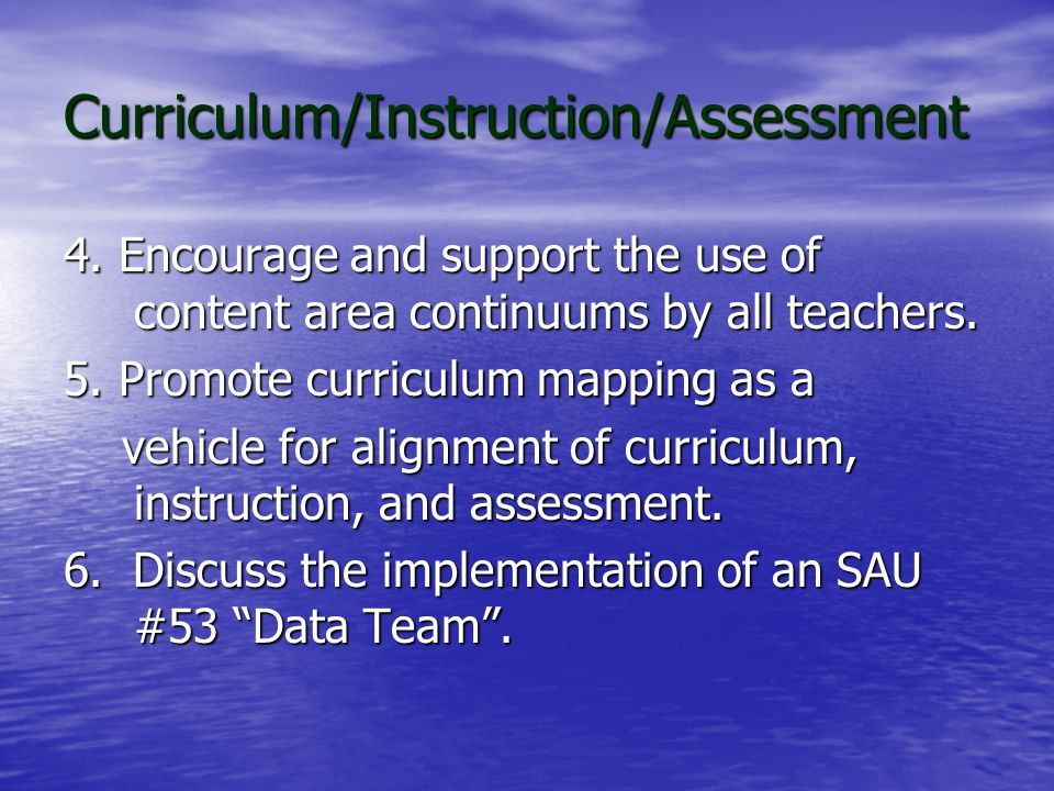 Curriculum/Instruction/Assessment Strategies 1.