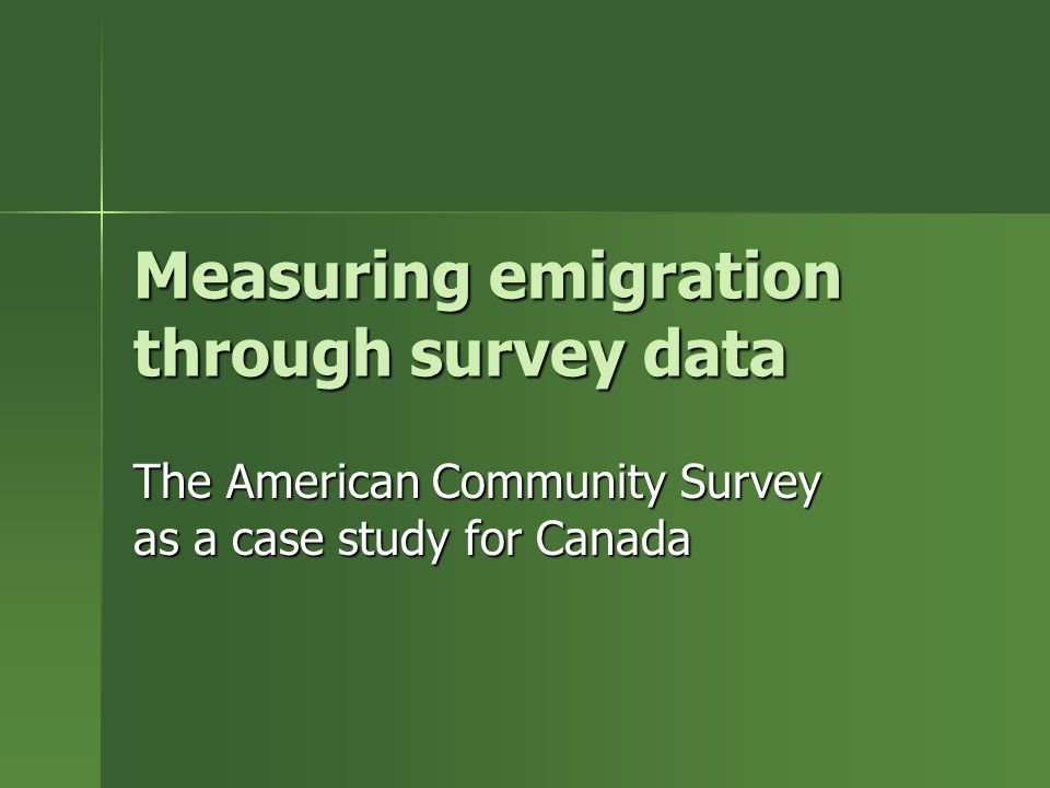 Measuring emigration through survey data The American Community Survey as a case study for Canada