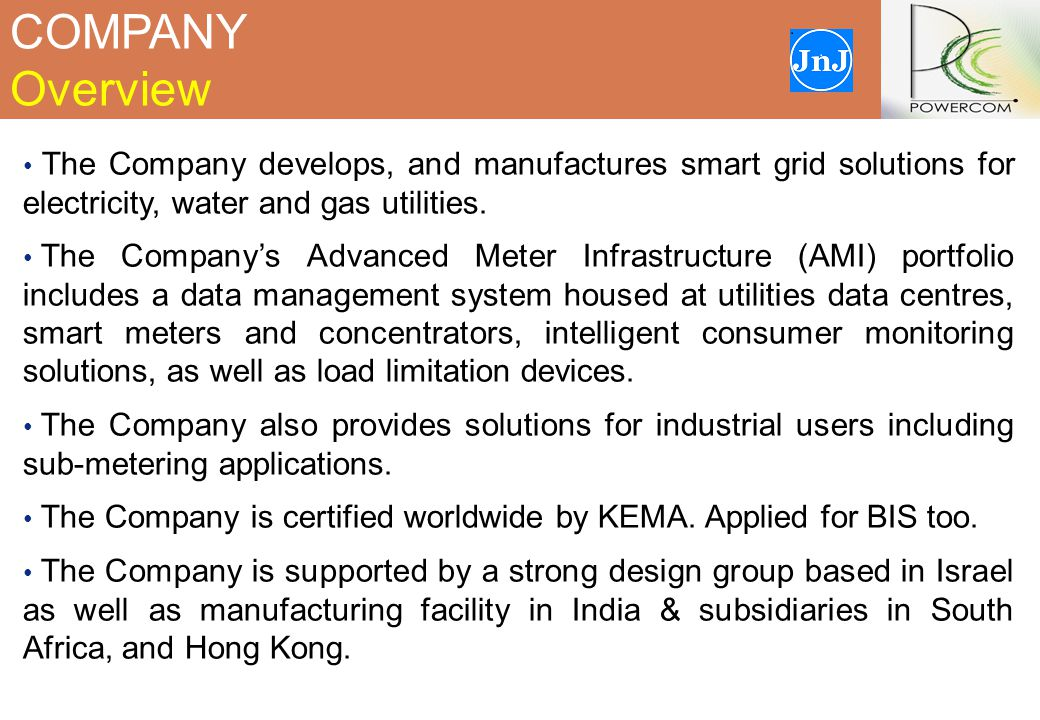The Company develops, and manufactures smart grid solutions for electricity, water and gas utilities.