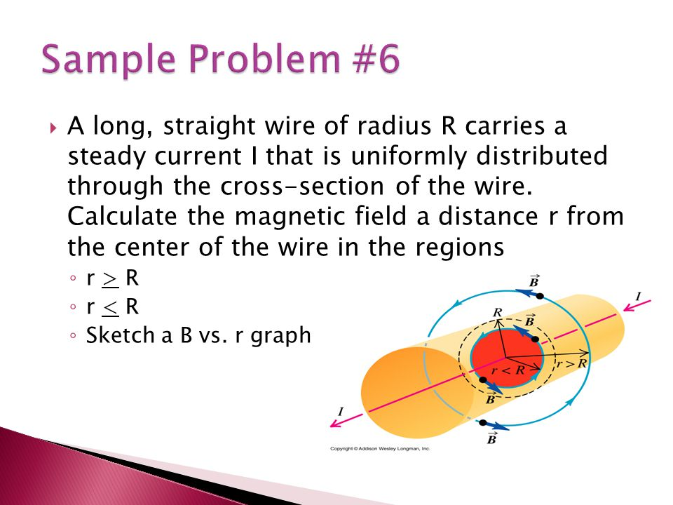  A long, straight wire of radius R carries a steady current I that is uniformly distributed through the cross-section of the wire.