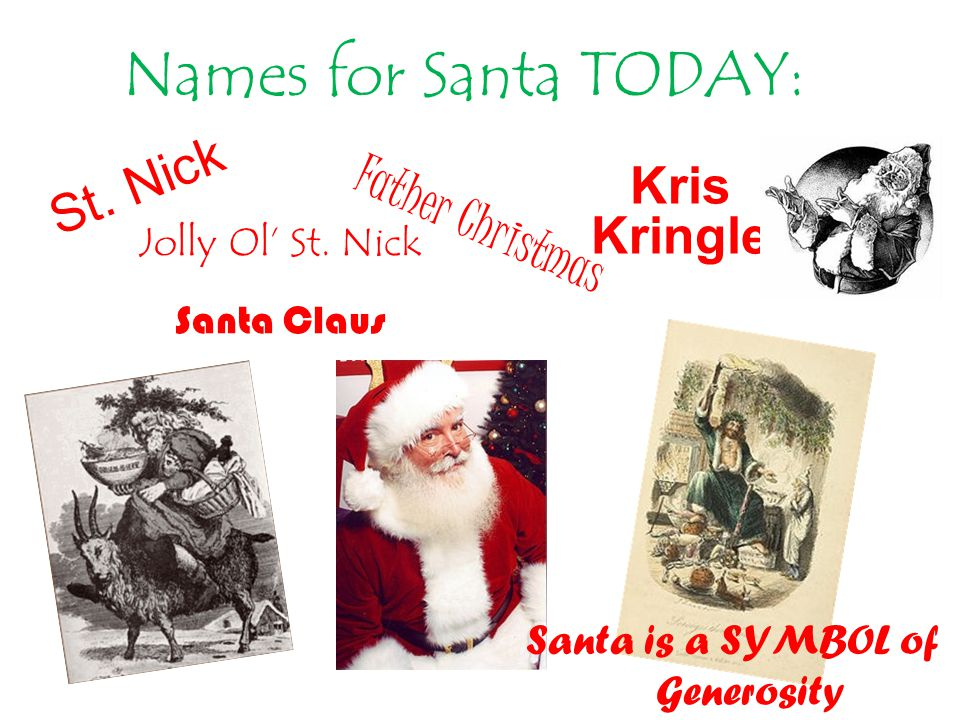 St. Nick Names for Santa TODAY: Jolly Ol' St.