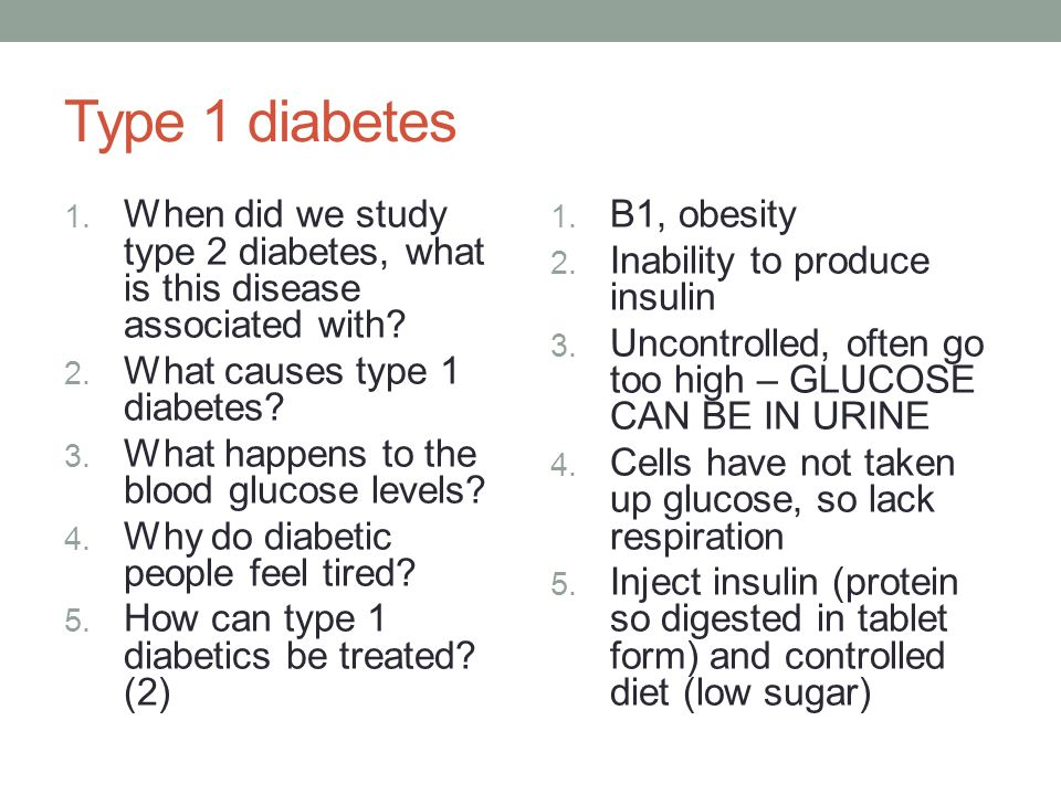 Type 1 diabetes 1. When did we study type 2 diabetes, what is this disease associated with.