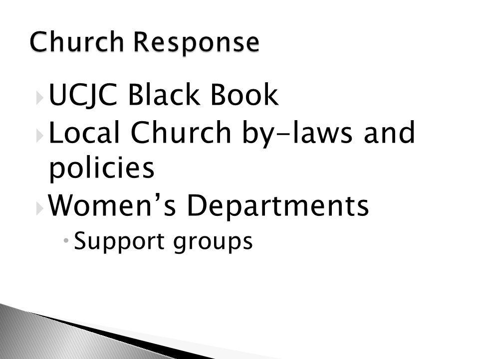  UCJC Black Book  Local Church by-laws and policies  Women's Departments  Support groups