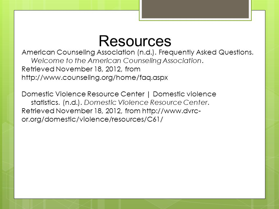 Resources American Counseling Association (n.d.). Frequently Asked Questions.