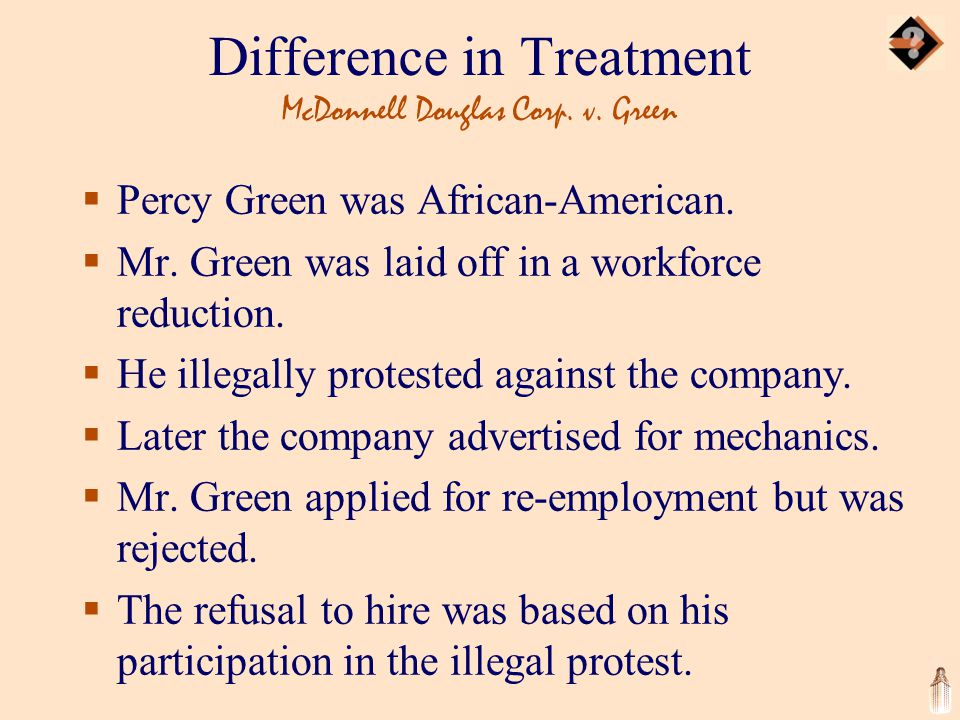 Difference in Treatment McDonnell Douglas Corp. v.