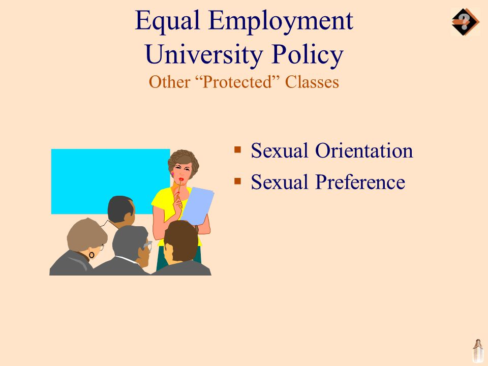 Equal Employment University Policy Other Protected Classes  Sexual Orientation  Sexual Preference