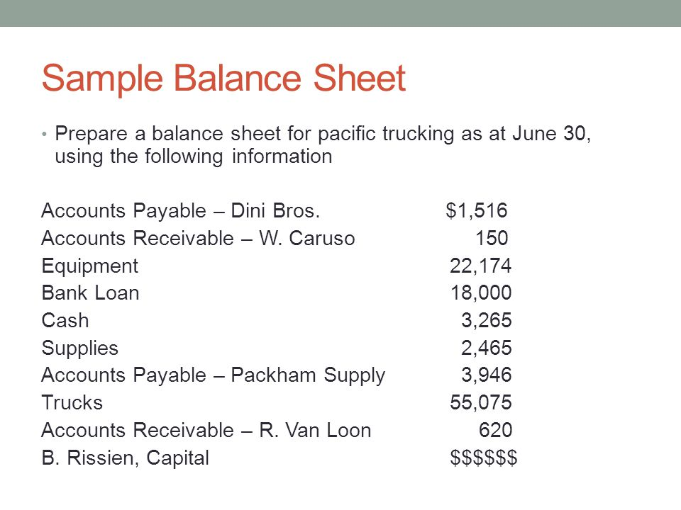 Sample Balance Sheet Prepare A Balance Sheet For Pacific Trucking As At  June 30, Using