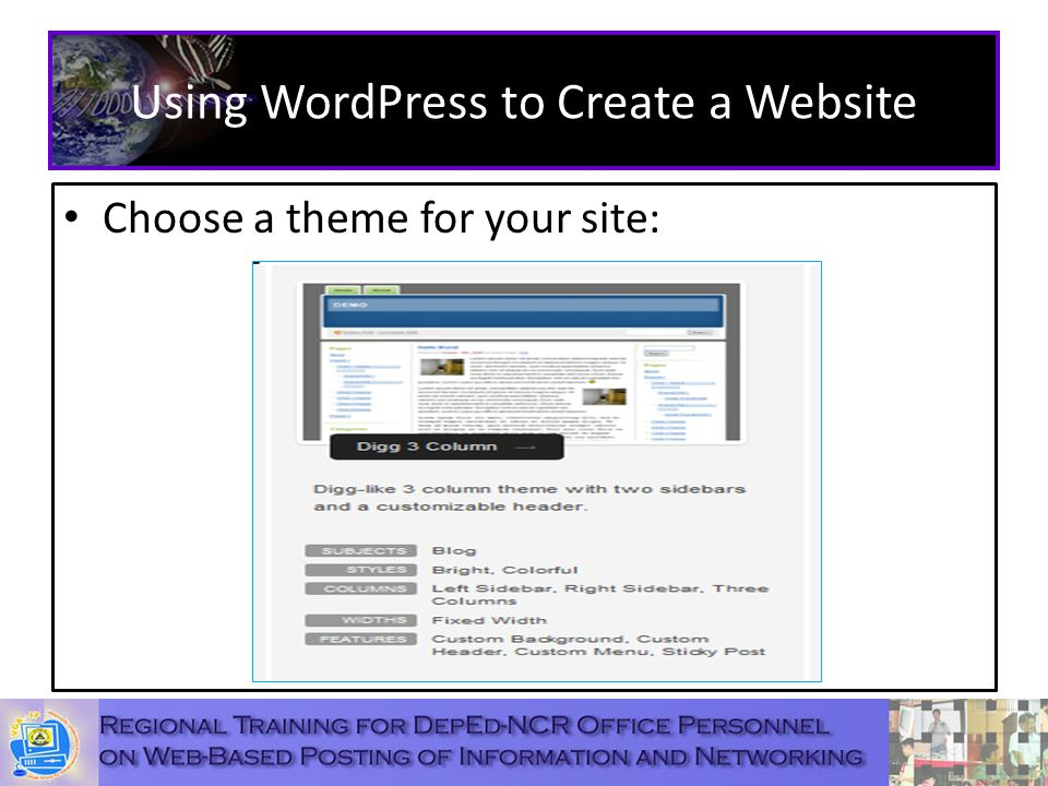 Using WordPress to Create a Website Choose a theme for your site: