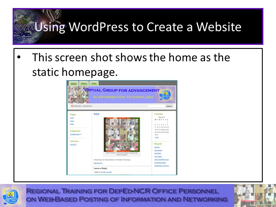 Using WordPress to Create a Website This screen shot shows the home as the static homepage.