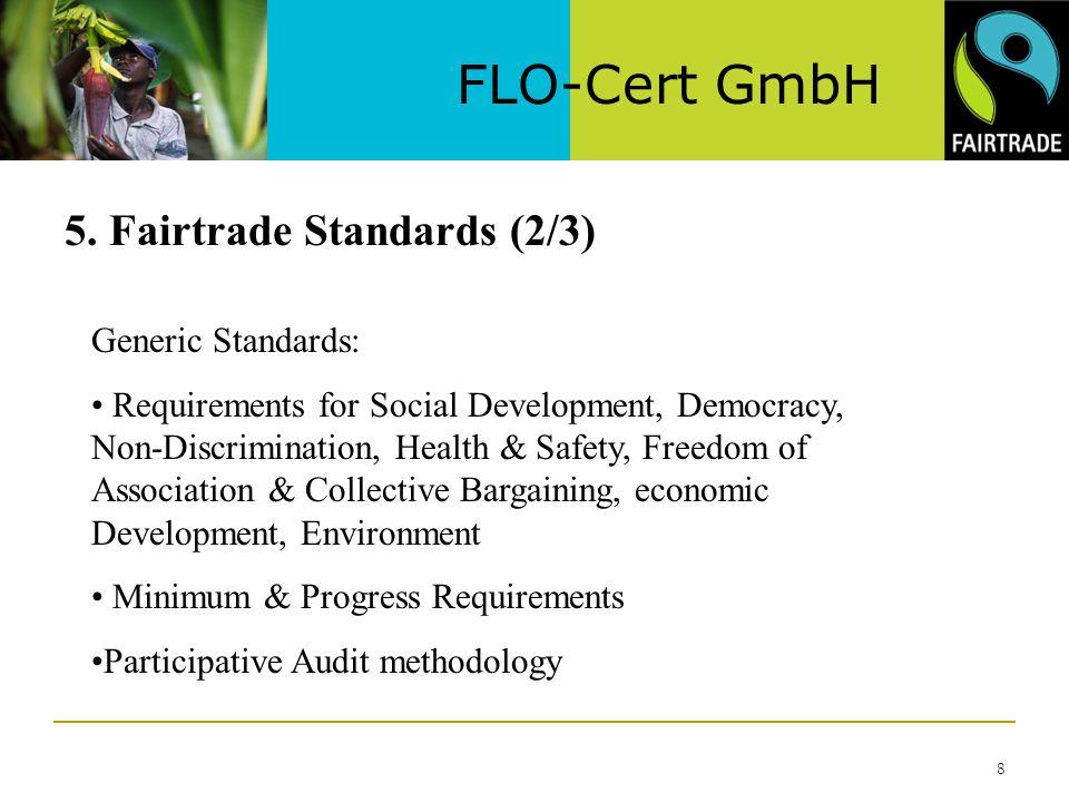 Minimum Gmbh flo cert gmbh 1 fairtrade certification guaranteeing a better deal