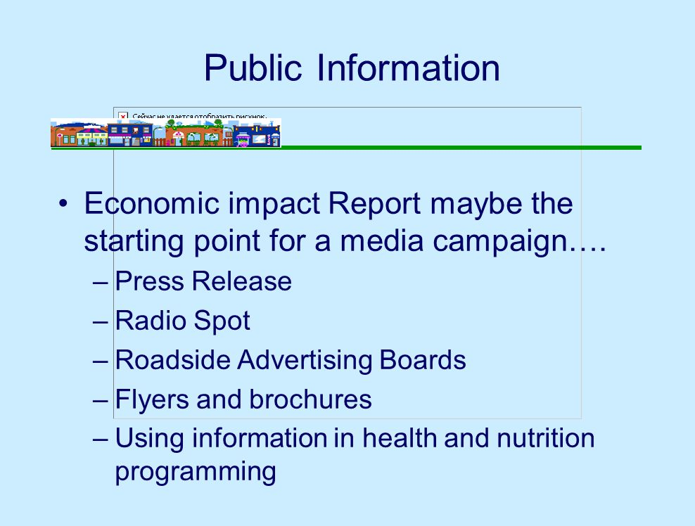 Public Information Economic impact Report maybe the starting point for a media campaign….