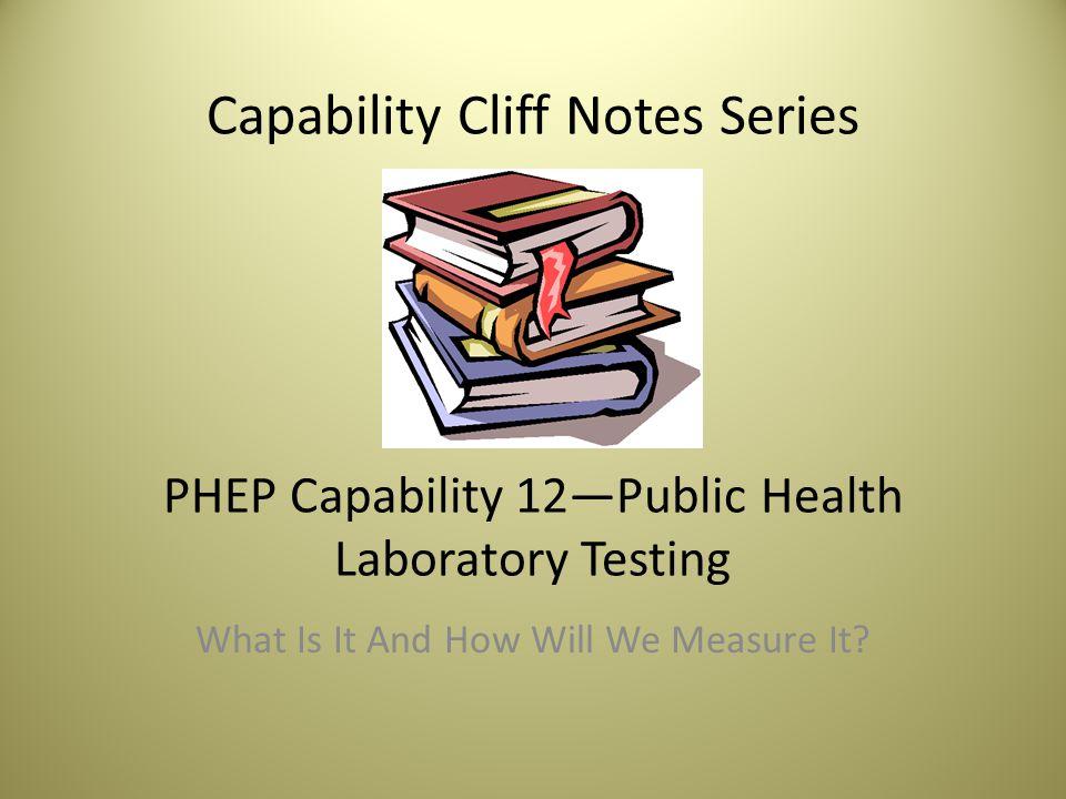 Capability Cliff Notes Series PHEP Capability 12—Public Health ...