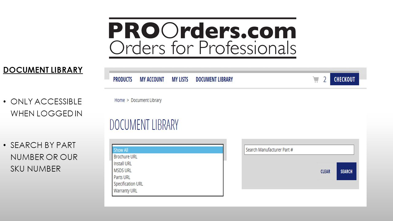 DOCUMENT LIBRARY ONLY ACCESSIBLE WHEN LOGGED IN SEARCH BY PART NUMBER OR OUR SKU NUMBER