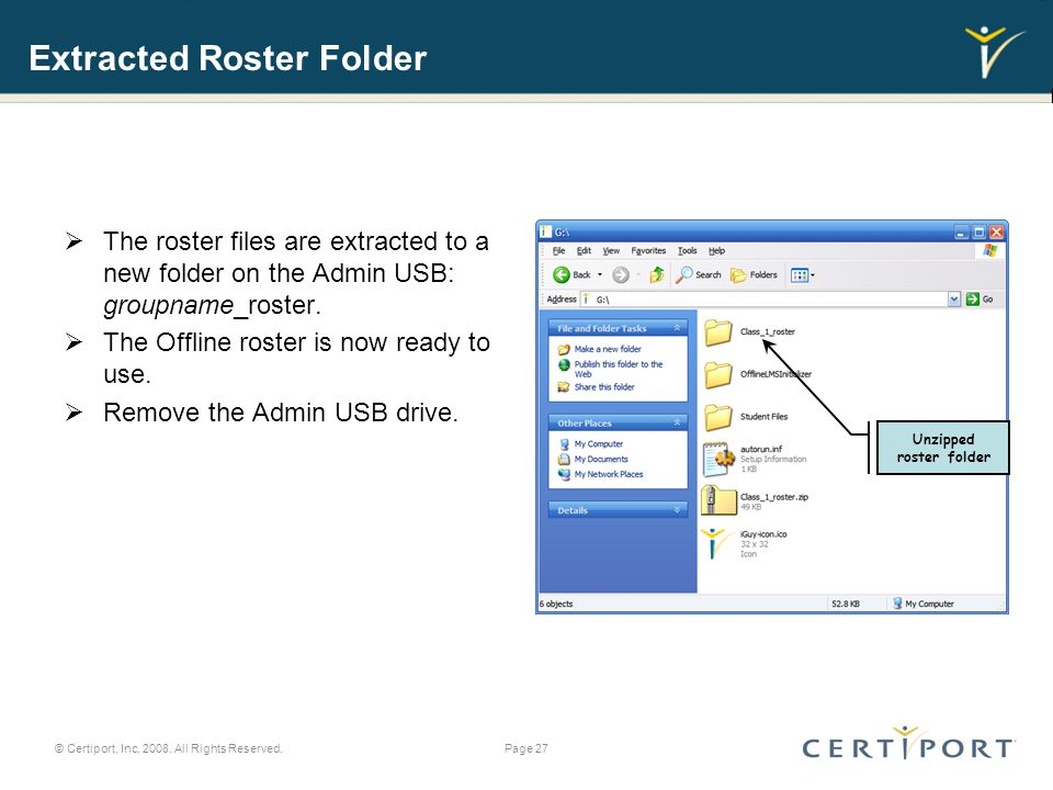 Extracted Roster Folder  The roster files are extracted to a new folder on the Admin USB: groupname_roster.