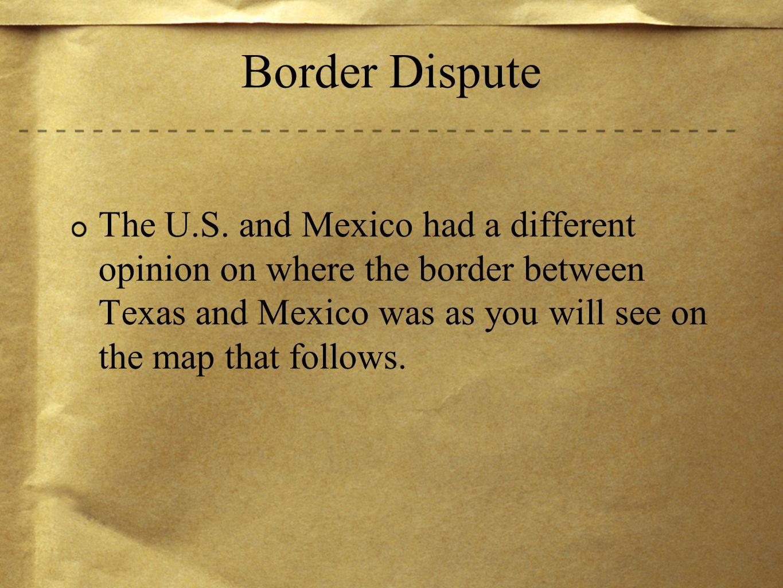 Border Dispute The U S
