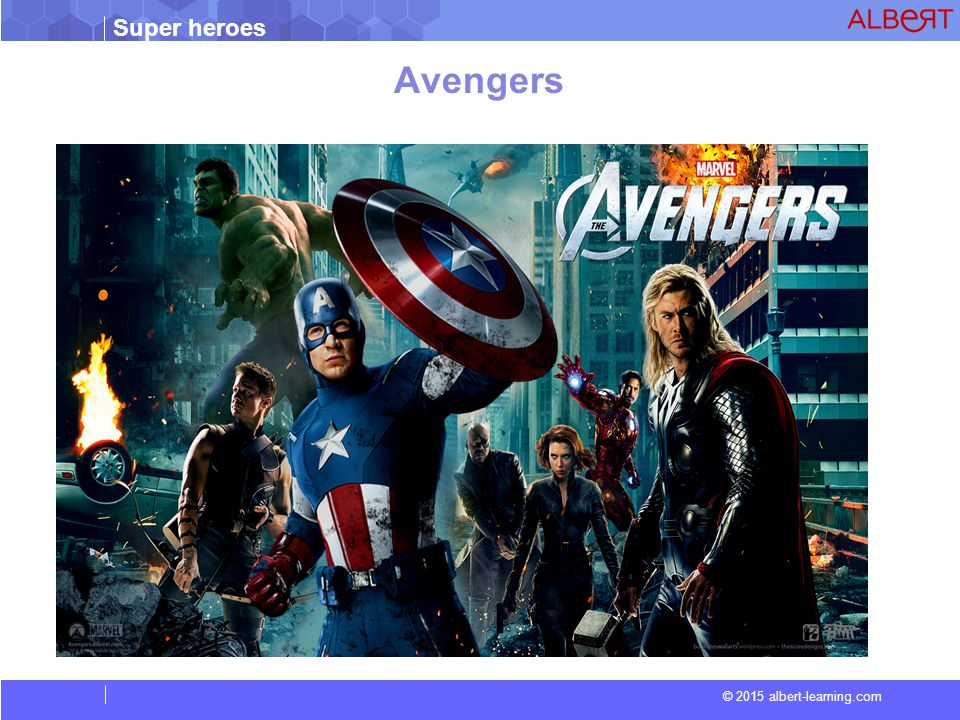 Super heroes © 2015 albert-learning.com Avengers