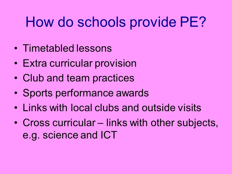 How do schools provide PE.