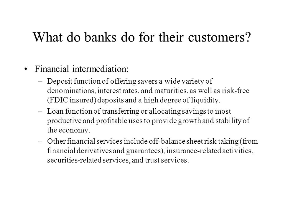What do banks do for their customers.