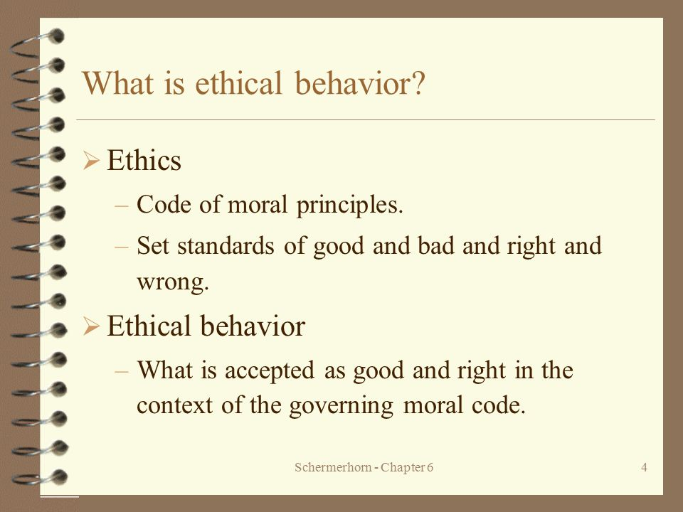 ethical behavior principle essay Ethics are standards of behavior, developed as a result of ones concept of right and wrong (judson & harrison, 2010) code of ethics is a list of principles that is intended to influence the actions of healthcare professionals within an organization.
