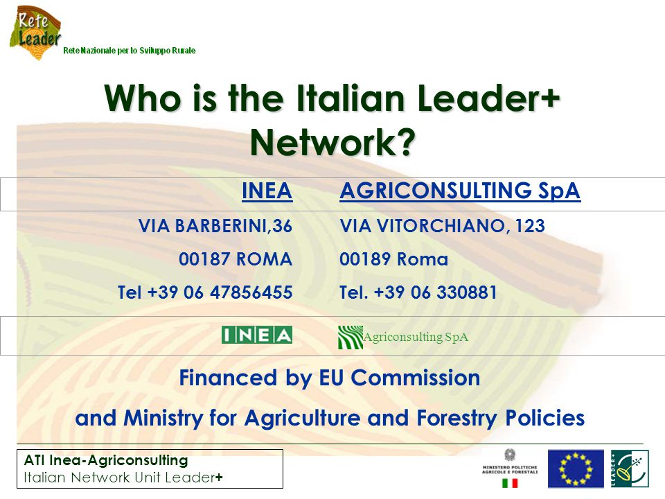 ATI Inea-Agriconsulting Italian Network Unit Leader + Who is the Italian Leader+ Network.