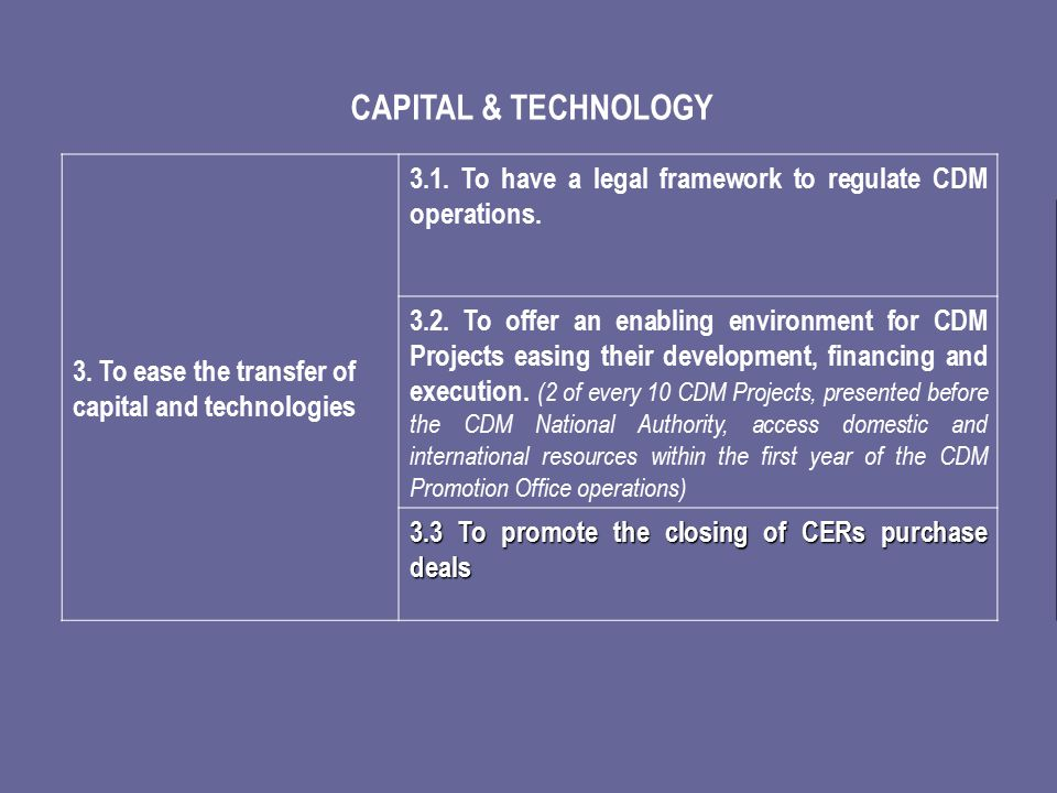 3. To ease the transfer of capital and technologies 3.1.