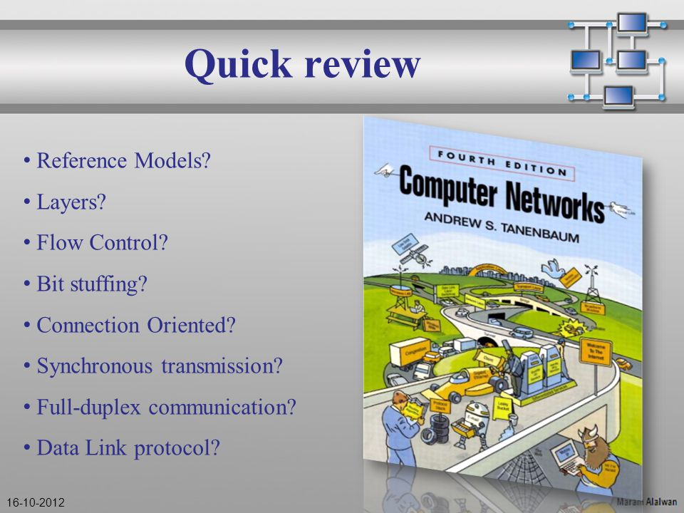 Quick review Reference Models. Layers. Flow Control.