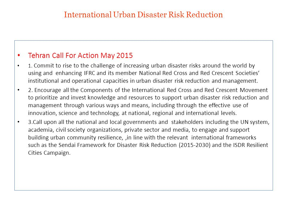 International Urban Disaster Risk Reduction Tehran Call For Action May