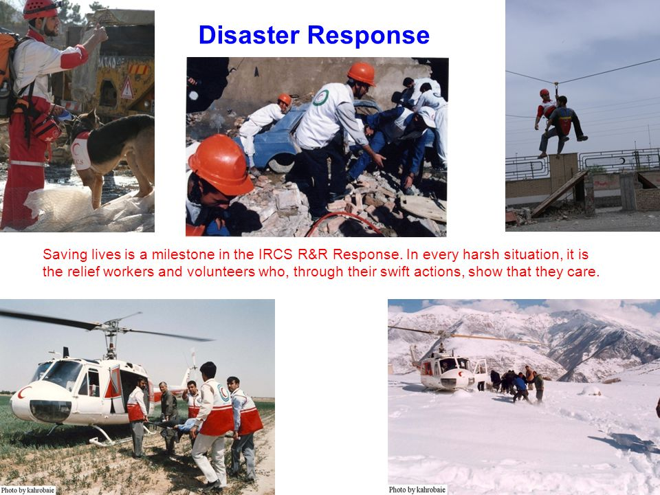 Disaster Response Saving lives is a milestone in the IRCS R&R Response.
