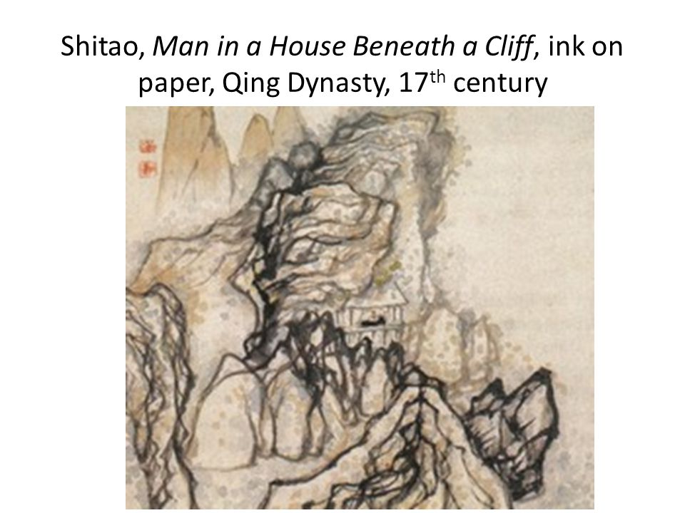 Shitao, Man in a House Beneath a Cliff, ink on paper, Qing Dynasty, 17 th century