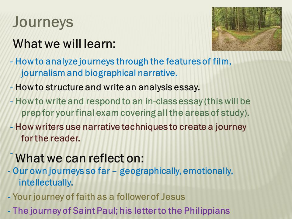 essay on journeys The purpose of this essay is to describe appropriate examples and strategy paul used for his missionary journey that can be considered for 21st century missions the way i plan to structure my essay i will explore theology books to find out what the author's say of paul's missionary journeys.