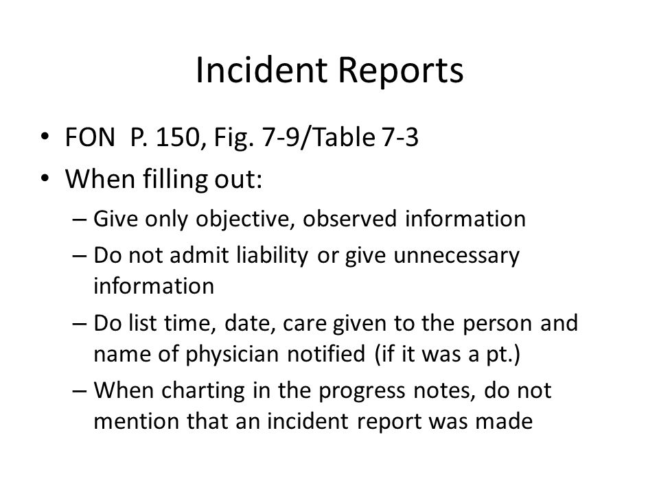 Incident Reports FON P. 150, Fig.