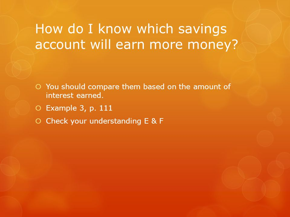 How do I know which savings account will earn more money.
