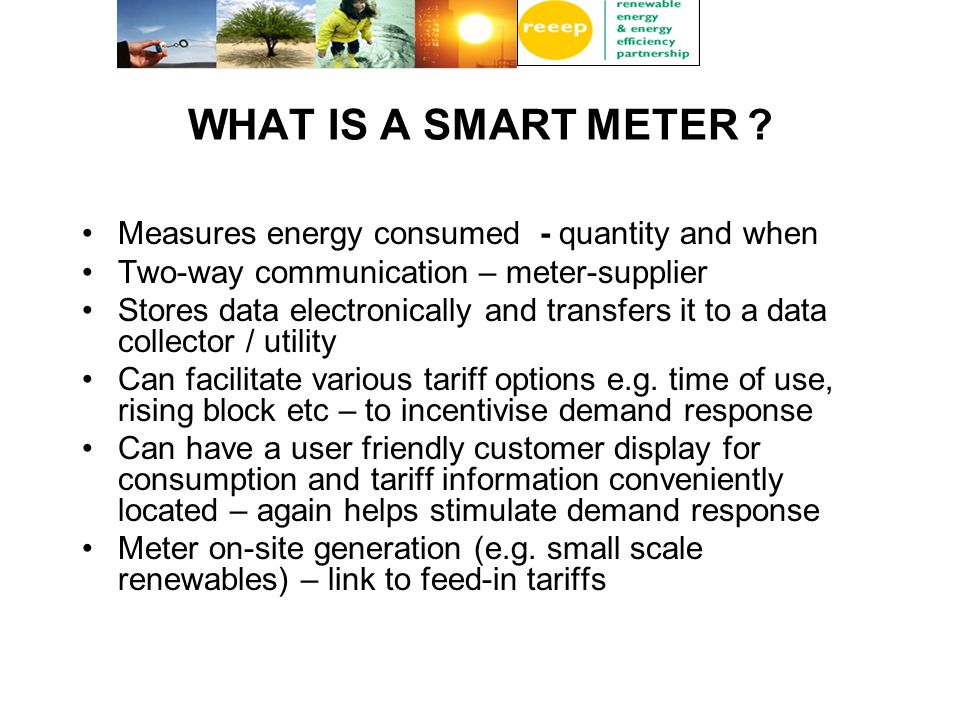 WHAT IS A SMART METER .