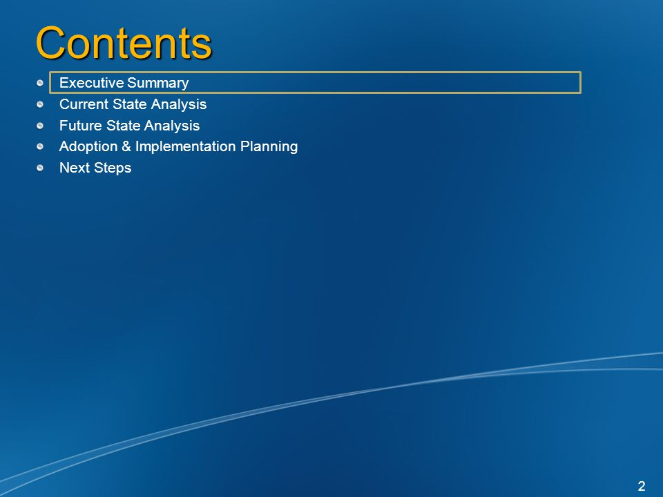 Contents Executive Summary Current State Analysis Future State Analysis Adoption & Implementation Planning Next Steps 2