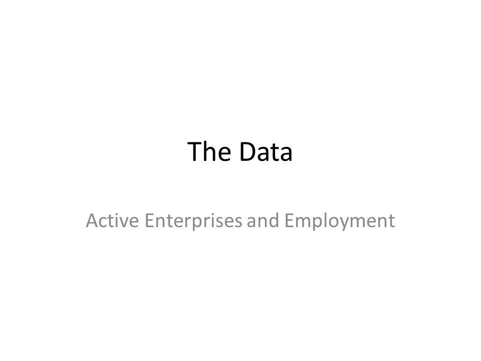The Data Active Enterprises and Employment