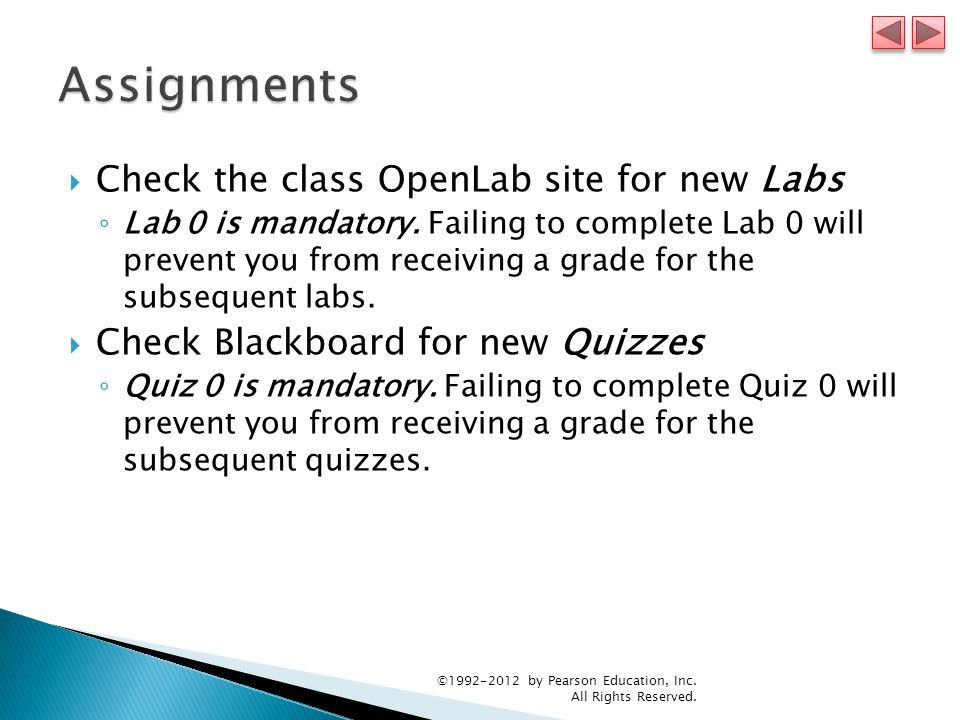  Check the class OpenLab site for new Labs ◦ Lab 0 is mandatory.