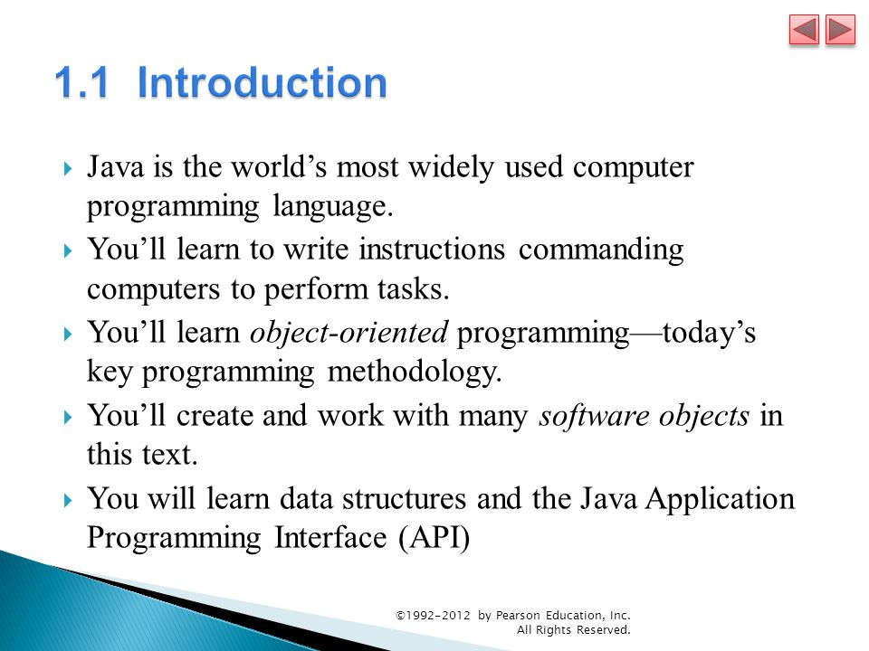  Java is the world's most widely used computer programming language.