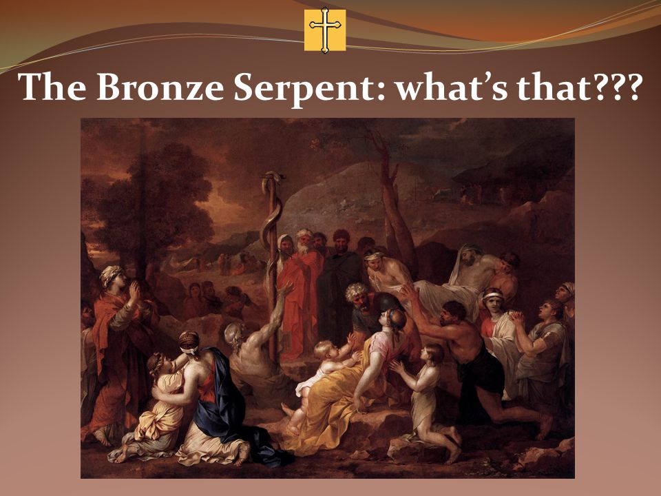The Bronze Serpent: what's that
