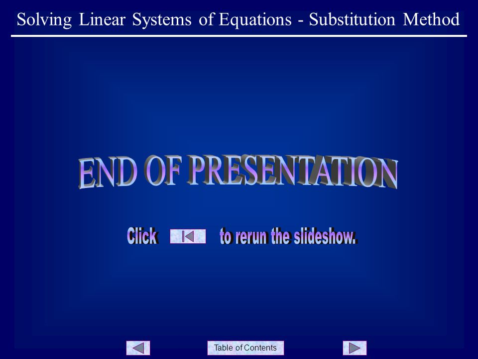 Table of Contents Solving Linear Systems of Equations - Substitution Method