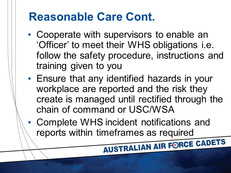 Cooperate with supervisors to enable an 'Officer' to meet their WHS obligations i.e.