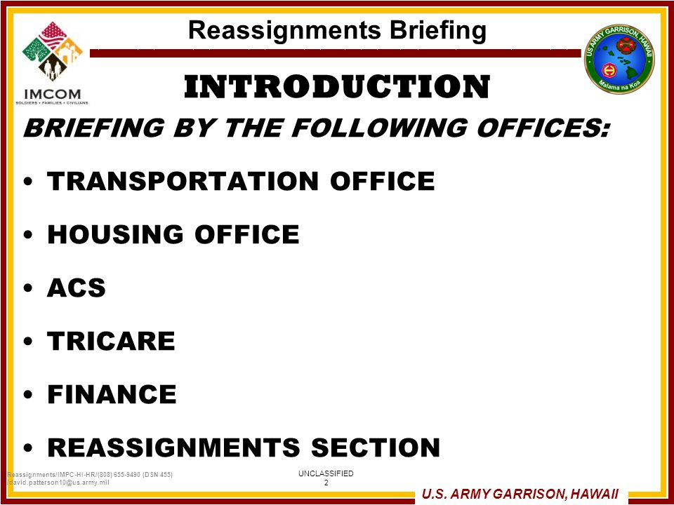 UNCLASSIFIED 1 US ARMY GARRISON HAWAII Reassignments Briefing