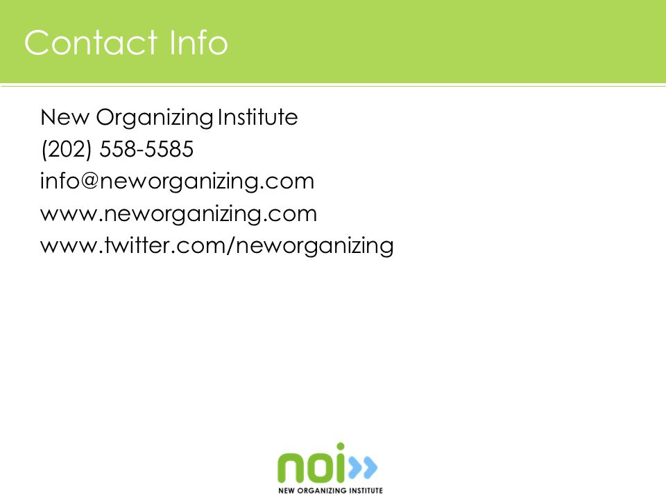 Contact Info New Organizing Institute (202)