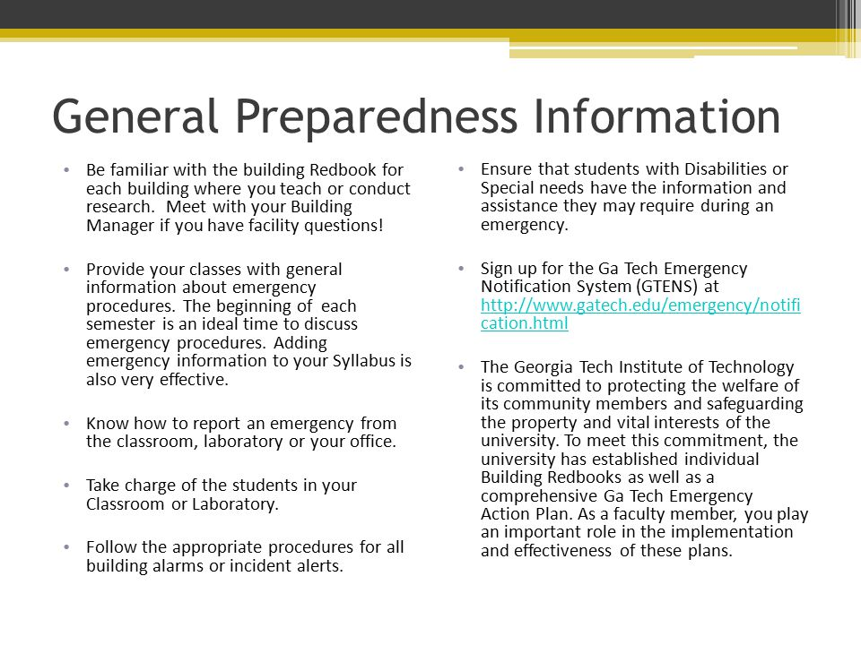 General Preparedness Information Be familiar with the building Redbook for each building where you teach or conduct research.