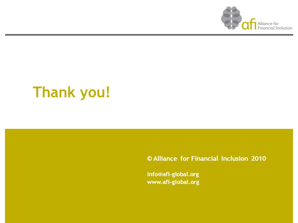 Thank you! © Alliance for Financial Inclusion