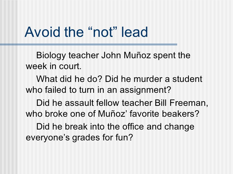Avoid the not lead Biology teacher John Muñoz spent the week in court.
