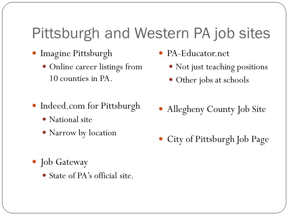 Pittsburgh and Western PA job sites Imagine Pittsburgh Online career listings from 10 counties in PA.
