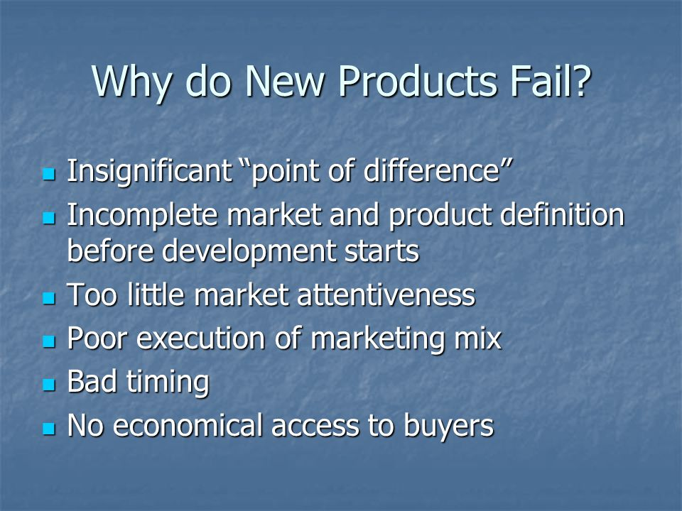 Why do New Products Fail.