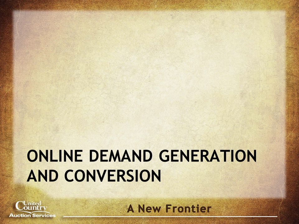 ONLINE DEMAND GENERATION AND CONVERSION